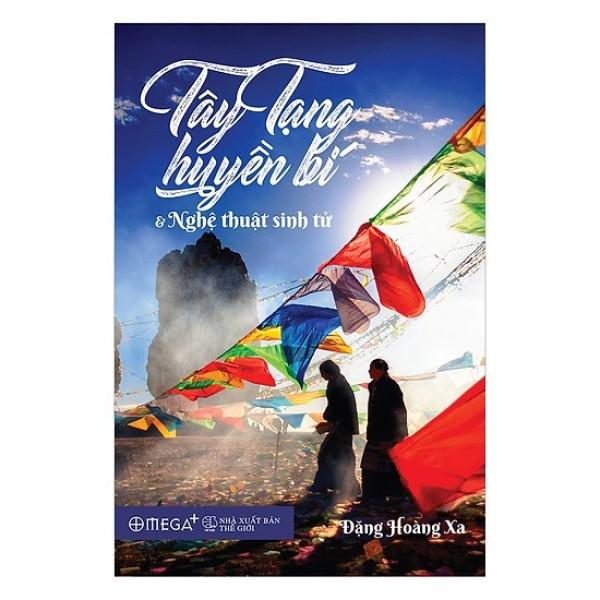 Mua Sách Tây Tạng huyền bí và nghệ thuật sinh tử Tặng Kèm Bookmark