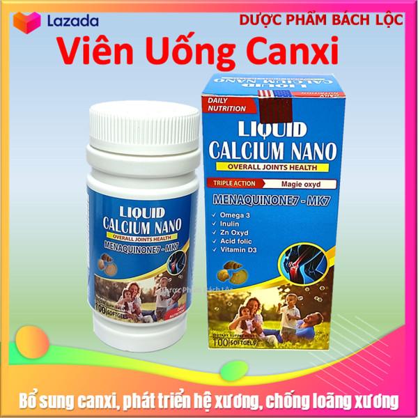 [Hộp 100 viên] Viên uống  Liquid Calcium Nano Mk7 Giúp bổ sung Canxi, Vitamin K2, D3 và khoáng chất cần thiết cho cơ thể hỗ trợ phát triển chiều cao ở trẻ, ngừa loãng xương ở người già