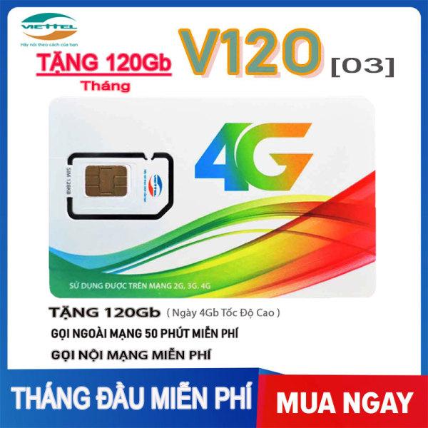 Giá Sim 4G Viettel V120 Miễn Phí 120Gb Chỉ 120k Mỗi Tháng