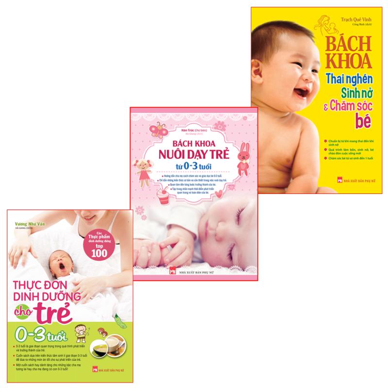 Sách: Combo Bách Khoa Thai Nghén + Bách Khoa Nuôi Dạy Trẻ + Thực Đơn Dinh Dưỡng Cho Trẻ Từ 0-3 Tuổi