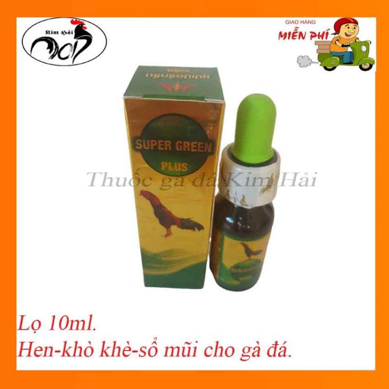 Super green plus-hen xanh Thái lan[lọ 10ml]-hen,khò khè siêu hiệu quả cho gà đá.thuốc gà đá Thái Lan.