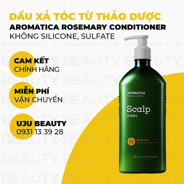 Dầu Xả Tóc Aromatica tinh chất Hương Thảo Rosemary Hair Thickening Conditioner - Dầu xả làm dịu da đầu nhạy cảm giá rẻ
