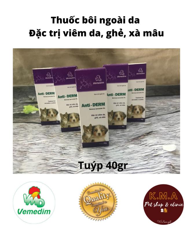 Anti derm - kem bôi ngoài da chuyên dùng cho chó mèo bị viêm da, ghẻ ngứa, xà mâu - Sản phẩm của công ty Vemedim