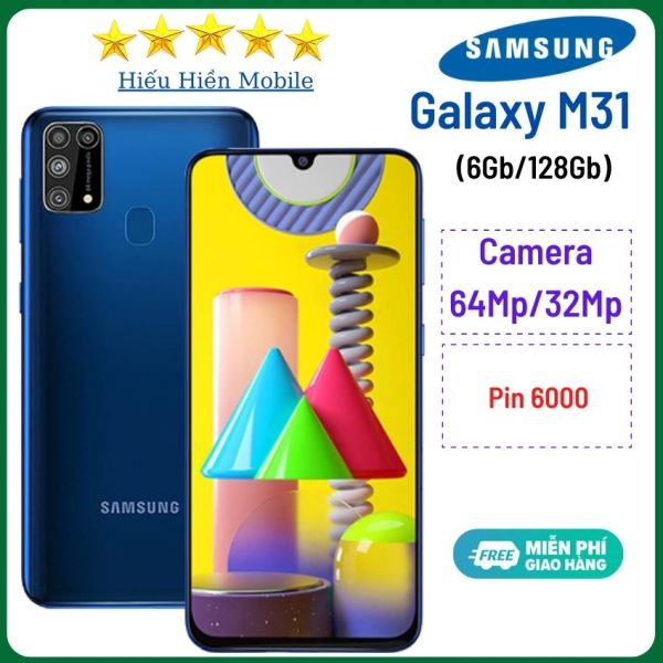 Samsung Galaxy M31 6Gb/128Gb, máy mới 100%,viên Pin cực lớn 6000mAh, cấu hình cao chơi game thoải mái, giá rẻ ,điện thoại học zoom cho trẻ, camera chụp ảnh siêu đẹp 32MP/64 MP, -Hiếu Hiền mobile- hàng chính hãng