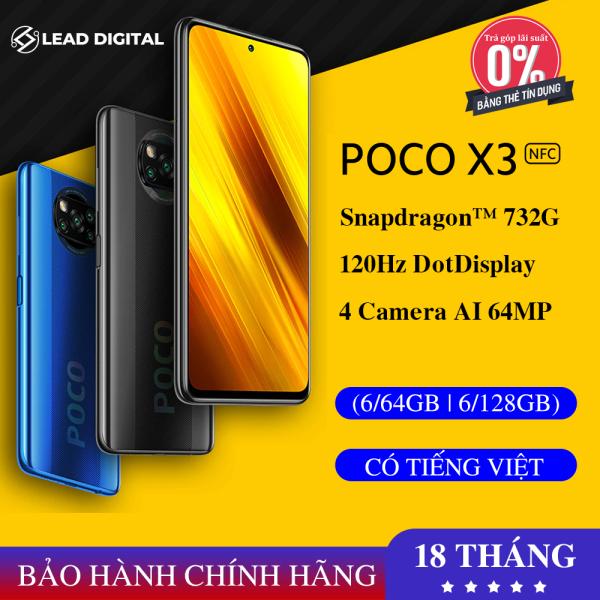 TRẢ GÓP 0% -[BẢN QUỐC TẾ] Điện thoại Xiaomi POCO X3 NFC 6G/64GB | 6G/128GB - FULL TIẾNG VIỆT, Snapdragon 732G 8 nhân (7nm), Màn hình 6.67 IPS 120Hz, Pin 5160 mAh sạc nhanh 33W, Camera 64MP, LiquidCool1.0 Plus - BH CHÍNH HÃNG 18 tháng