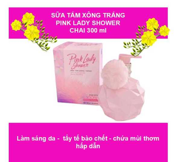 TẾT (kèm quà tặng) Sữa tắm xông trắng Pink Lady Shower - shop hồng auth
