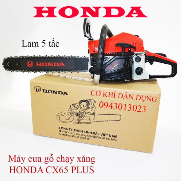 Máy cưa cây chạy xăng HONDA CX65 PLUS lam 5 tấc, tặng kèm bình pha xăng