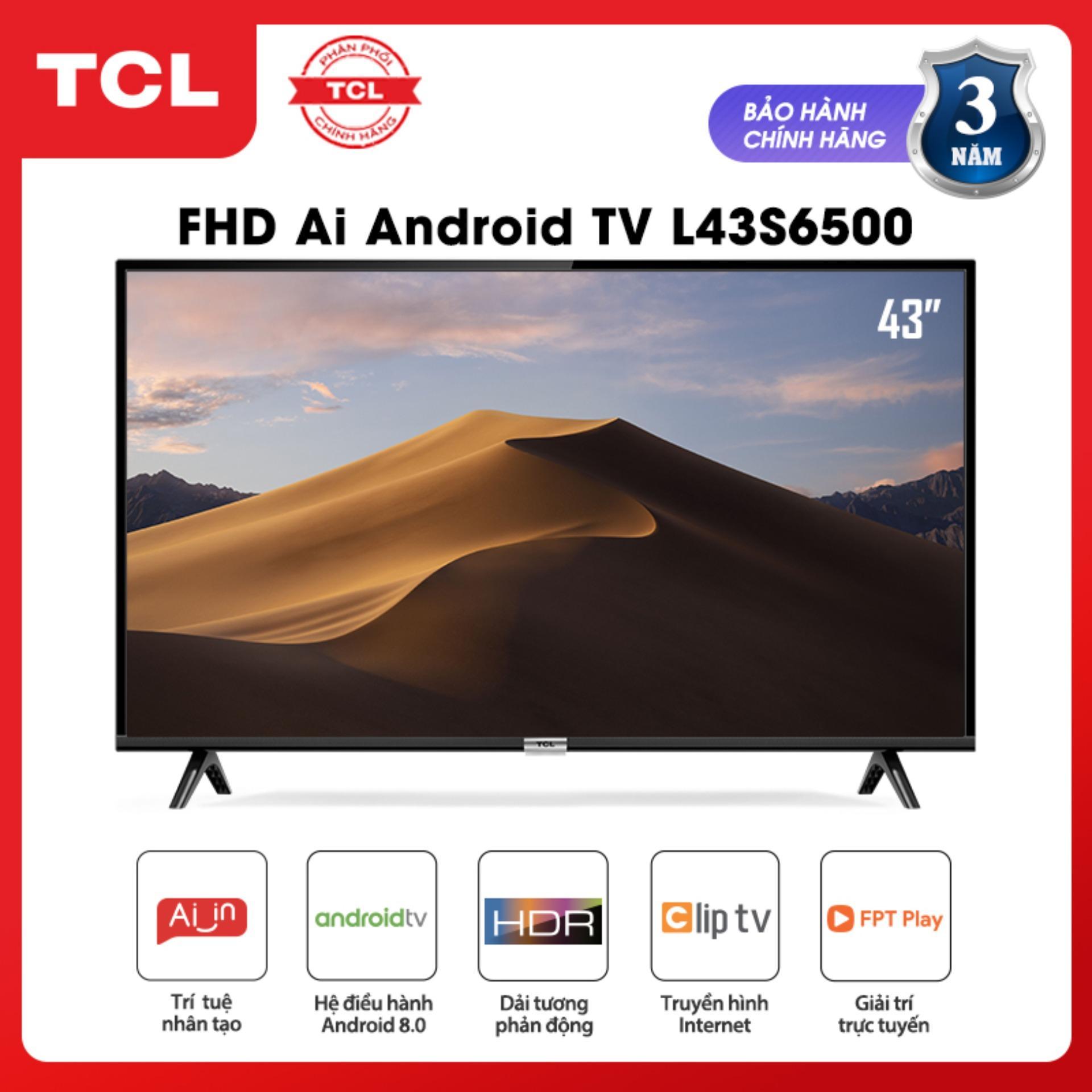 Bảng giá Smart Android 8.0 TV 43 inch TCL Full HD wifi AI TV - L43S6500 - HDR, Micro Dimming, Dolby, Chromecast, T-cast, AI+IN - Tivi giá rẻ chất lượng - Bảo hành 3 năm