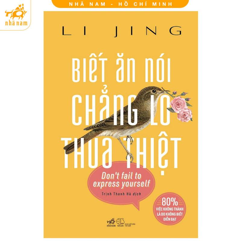 Sách - Biết Từ Chối Chẳng Lo Thua Thiệt - Nhã Nam HCM