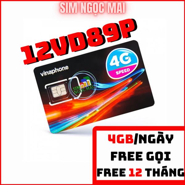 Sim 4G Vina Vd89p miễn phí 12 tháng - 4gb/ngày - 120gb data tốc độ cao - miễn phí gọi - Sim Ngọc Mai