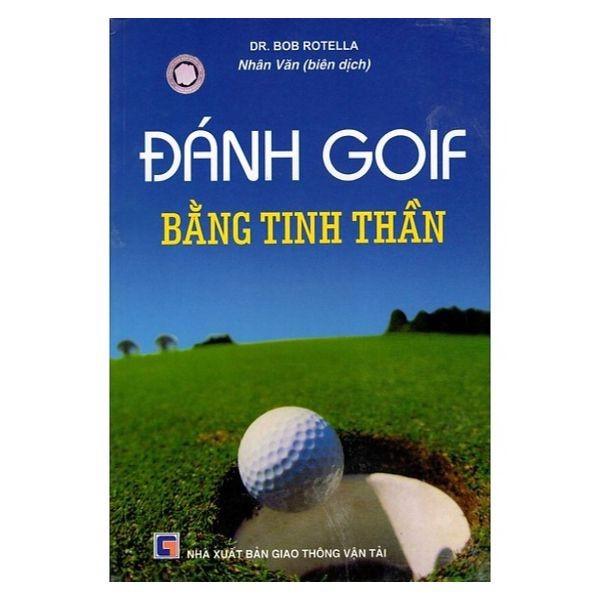 Mua Sách - Đánh Golf Bằng Tinh Thần - 8935072806095