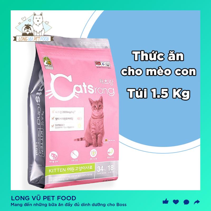Thức ăn cho mèo con Catsrang Kitten 1.5kg Nhập Khẩu Hàn Quốc, catrang, hạt catsrang, hạt cho mèo