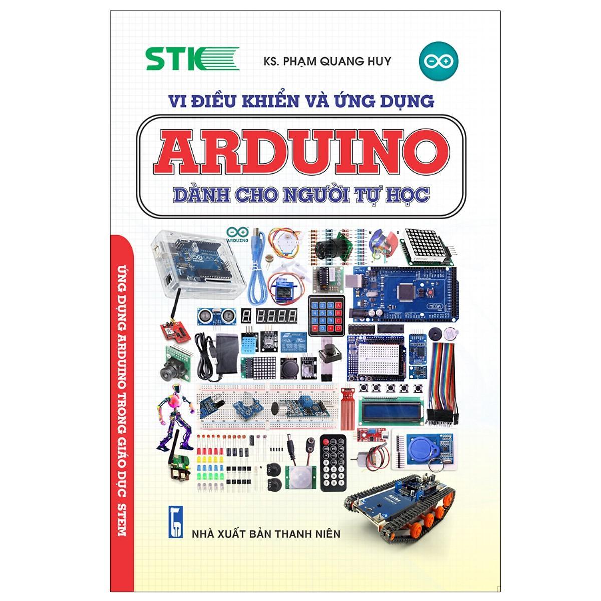 Mua Vi Điều Khiển Và Ứng Dụng - Arduino Dành Cho Người Tự Học (Tái Bản 2019)