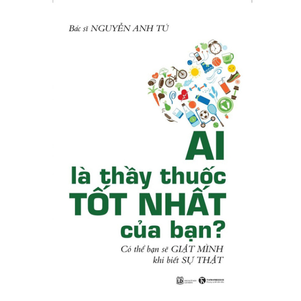 Sách - Ai là thầy thuốc tốt của bạn - Thái Hà Books
