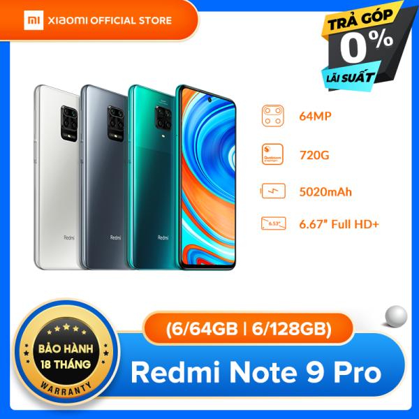 TRẢ GÓP 0% - [XIAOMI OFFICIAL] Điện thoại Xiaomi Redmi Note 9 PRO 6GB/64GB   6GB/128GB - Màn hình 6.67 FULL HD+, Snapdragon 720G 8 nhân, Camera 64 MP, Camera trước 16MP góc siêu rộng, pin 5020 mAh sạc nhanh 30W - BH Chính hãng 18 tháng