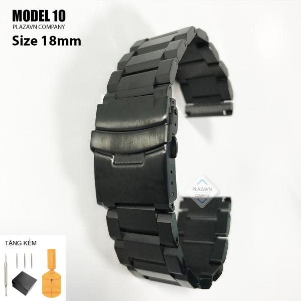 (size 18mm) Dây đồng hồ thép không gỉ inox model 10 kiểu khóa bấm chống han gỉ chống bay màu bán chạy