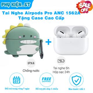 [FreeShip] Tai Nghe Airpods Pro ANC 1562A Âm Thanh Vòm, Chống Ồn 40DB, Fix Pin Ảo, Share Audio thumbnail