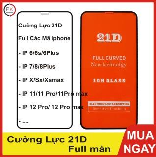 Cường Lực Iphone Full Màn 21D - Full các mã iphone 6 6s 7 7plus 8plus-12promax thumbnail