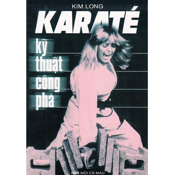 Sách - Karate - Kỹ Thuật Công Phá