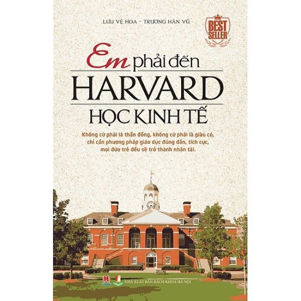 Mua Sách- Em Phải Đến Harvard Học Kinh Tế ( Tái Bản )