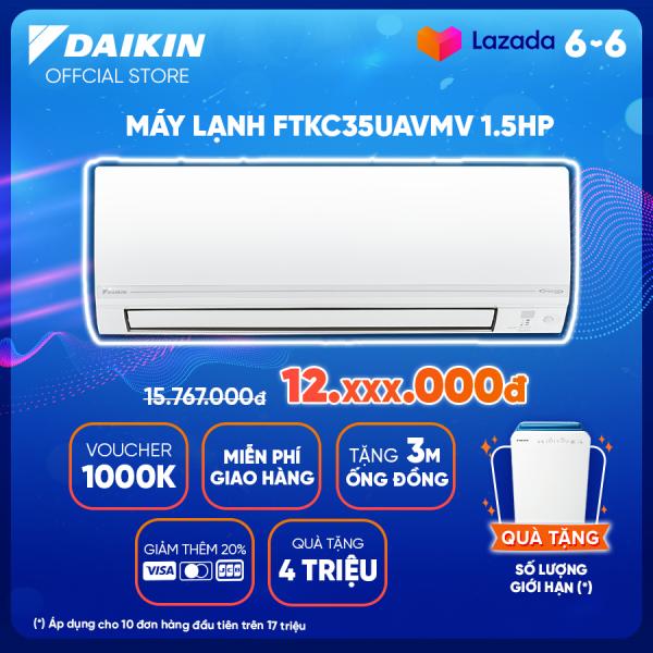 Bảng giá Máy Lạnh Daikin Inverter FTKC35UAVMV - 1.5HP (12000BTU) Tiết kiệm điện vượt trội - Luồng gió Coanda - Tinh lọc không khí - Khử ẩm 25% - Độ bền cao - Chống ẩm mốc - Chống ăn mòn - Làm lạnh nhanh - Hàng chính hãng
