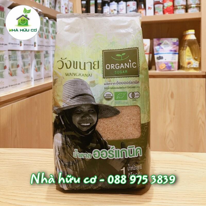 HỮU CƠ - Đường Mía Thái Wangkanai Organic /1kg [Date: 7/2022] - 500g túi zip
