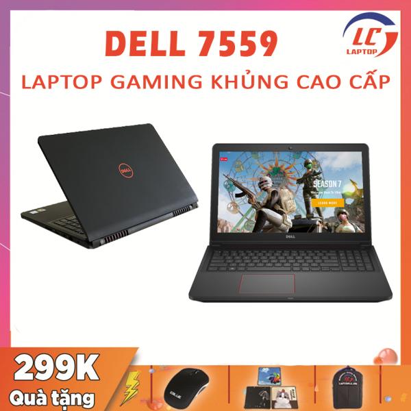 Bảng giá [Trả góp 0%]Laptop Gaming Khủng Laptop Giá Rẻ Dell Inspiron 7559 i5-6300HQ VGA Nvidia GTX 960M-4G Màn 15.6 FullHD Laptop Dell Phong Vũ