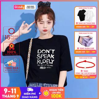 Áo phông nữ GINDY áo thun don t speak rudely cổ tròn dáng suông tay lỡ thời trang năng động A20033 thumbnail