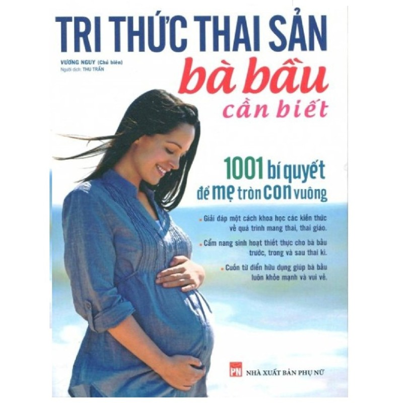 Sách - Tri Thức Thai Sản Bà Bầu Cần Biết - 1001 Bí Quyết Để Mẹ Tròn Con Vuông - Mhbooks tặng Bookmark