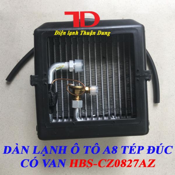 Dàn Lạnh HBS-CZ0827AZ A8 Tép Đúc Có Van