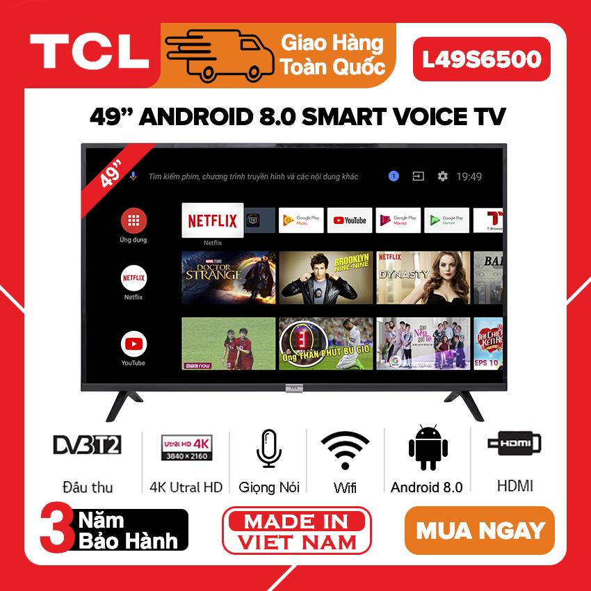 Bảng giá Smart Android 8.0 TV TCL 49 inch Full HD - Model L49S6500 (Điều Khiển Giọng Nói, Youtube, Netflix, VTV Go, Clip TV, FPT Play) - Bảo Hành 3 Năm