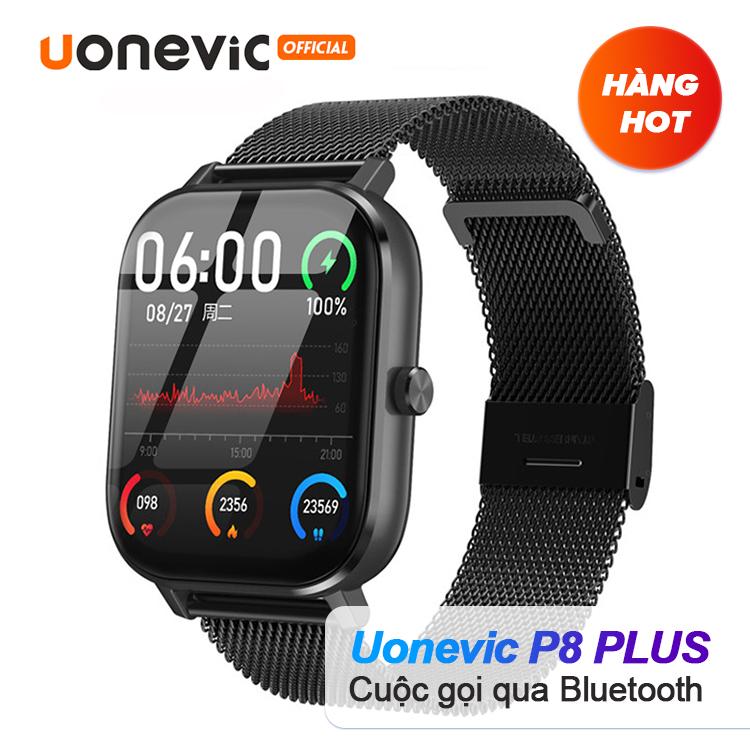 Đồng hồ Thông Minh Uonevic P8 PLUS - IP67 chống nước chống bụi theo dõi sức khỏe hỗ trợ cuộc gọi bluetooth