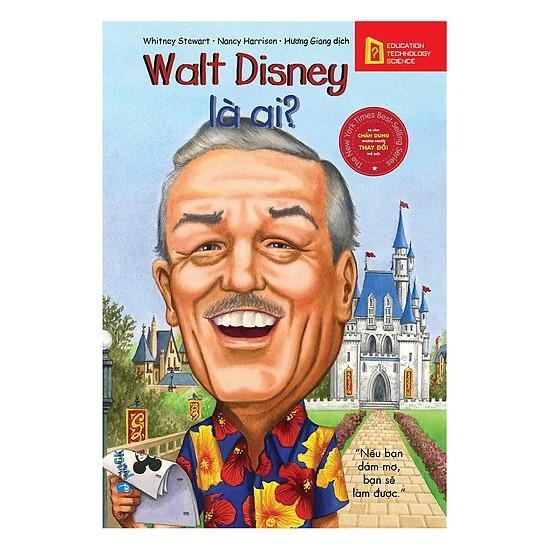 Mua Bộ sách chân dung những người thay đổi thế giới: Walt Disney là ai?