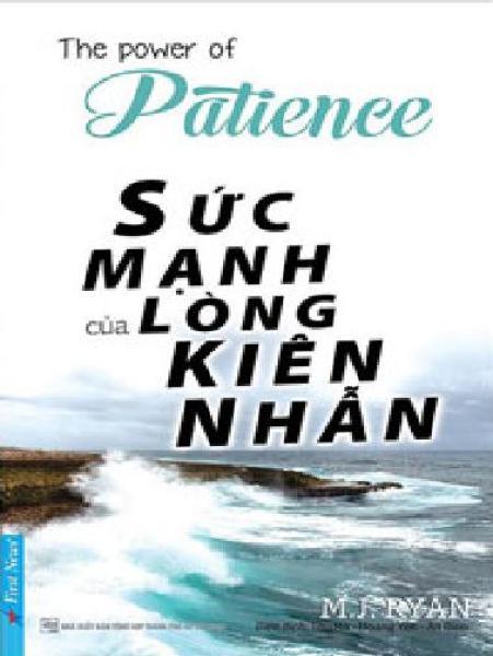 Sức Mạnh Của Lòng Kiên Nhẫn