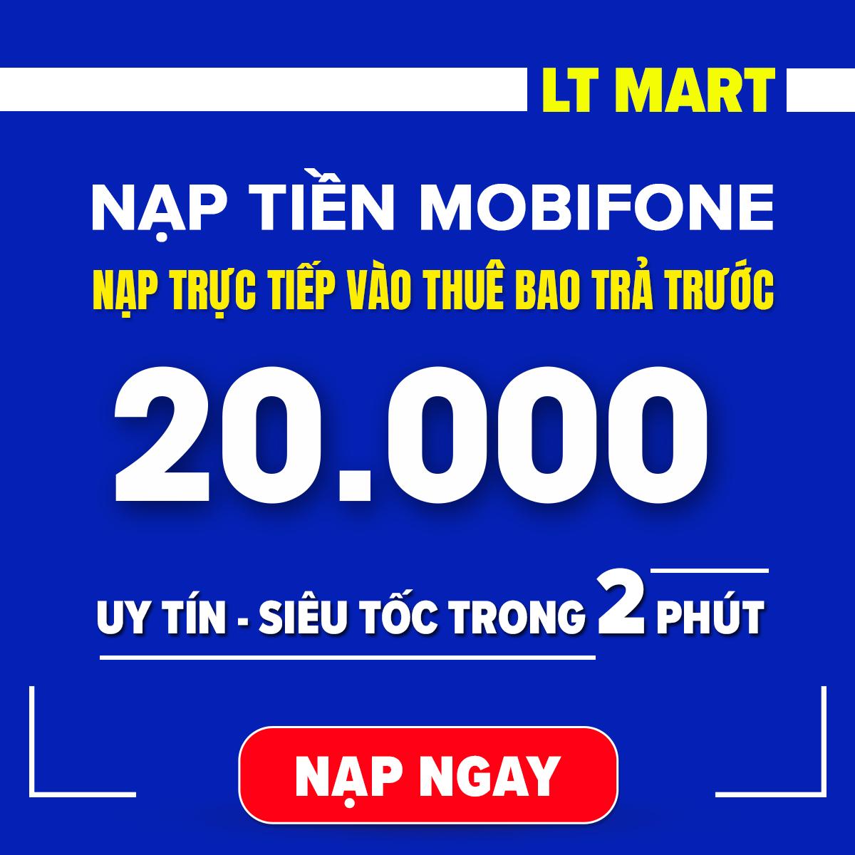[HCM]Nạp tiền Mobifone 20.000 thuê bao trả trước(Nạp tiền trực tiếp vào thuê bao Mobifone trả trước).LTmart - Uy tín thao tác nhanh chóng