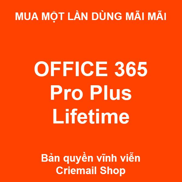 Giá Office 365 Pro Plus Lifetime cho 5 pc/mac bản 2019