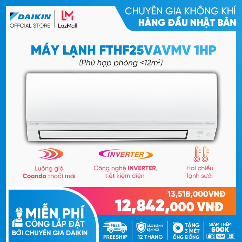 Máy Lạnh Daikin Inverter 2 chiều FTHF25VAVMV - 1HP (9000BTU) Tiết kiệm điện - Luồng gió Coanda - Tinh lọc không khí - Độ bền cao - Bảo vệ bo mạch - Chống ăn mòn - Làm lạnh nhanh - Hàng chính hãng
