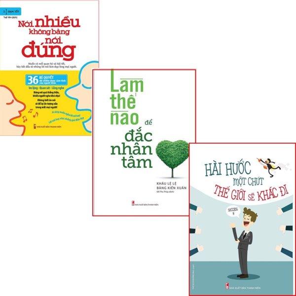 ComBo 3 Cuốn: Nói Nhiều Không Bằng Nói Đúng + Làm Thế Nào Để Đắc Nhân Tâm + Hài Hước Một Chút Thế Giới Sẽ Khác Đi