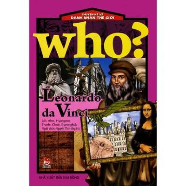Mua - Chuyện Kể Về Danh Nhân Thế Giới: Who? Leonardo Da Vinci