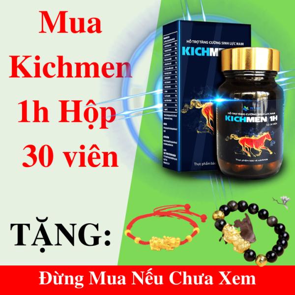 Kichmen 1h 30 Viên Uống Tăng Cường Sinh Lý Nam, Bổ Thận, Cường Dương, Chống Xuất Tinh Sớm + Vòng Tay Tỳ Hưu Đen + Vòng Tay Chỉ Đỏ
