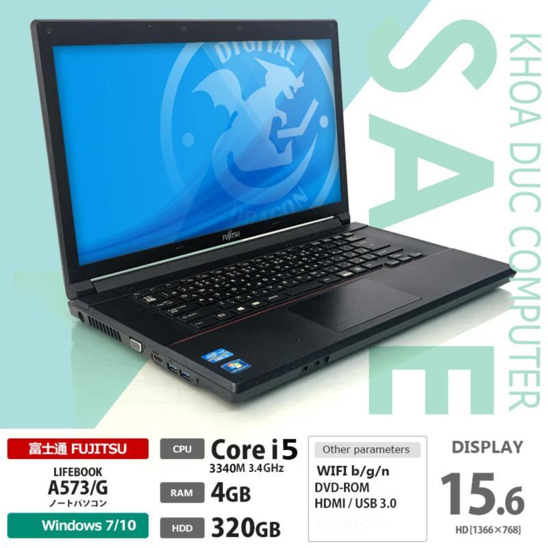 Laptop Nhật Bản Fujitsu Lifebook A573/G Core I5-3340M, 4gb RAM, 320gb HDD, 15.6inch HD Siêu Bền