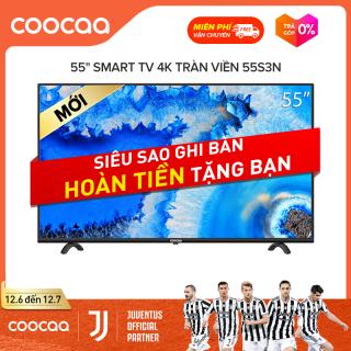 SMART TV 4k Coocaa 55 inch tivi - Tràn viền - Model 55S3N netflix thumbnail