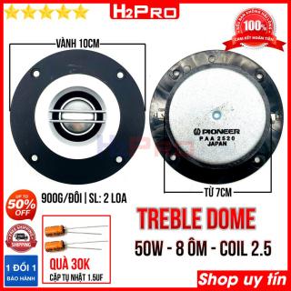 Đôi loa treble dome Pioneer H2Pro vành 10cm-50W-từ 70 (2 loa), loa treble dome cao cấp tiếng tép cao, sáng, mịn và rõ ràng (tặng cặp tụ 30k) thumbnail