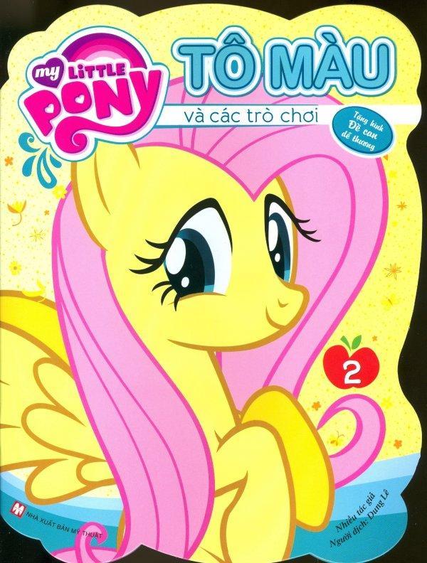 Mua My Little Pony - Tô Màu Và Các Trò Chơi (Tập 2) - Tái Bản 2019