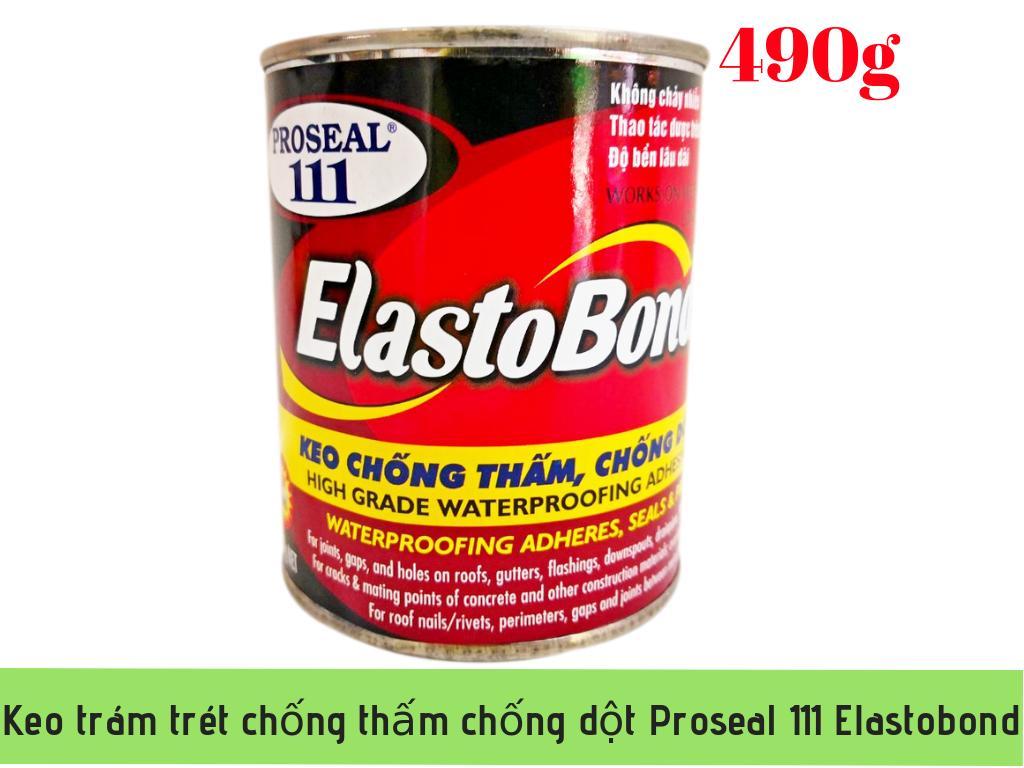 Keo trám trét chống thấm chống dột Proseal 111 Elastobond