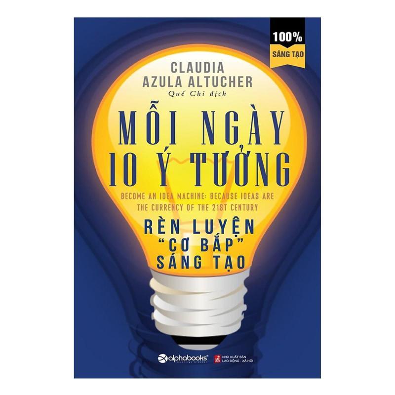 Sách - Mỗi ngày 10 ý tưởng rèn luyện cơ bắp sáng tạo