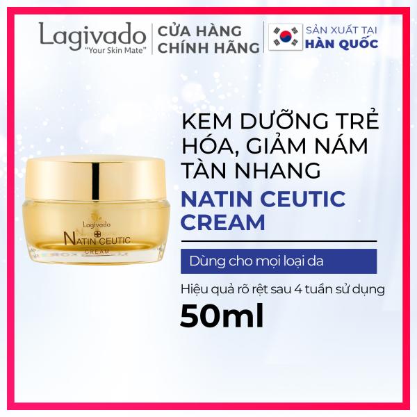 Kem dưỡng ẩm trắng da mặt HÀN QUỐC LAGIVADO giúp trẻ hóa da, chống lão hóa, giảm nám tàn nhang NATIN CEUTIC CREAM 50 gram