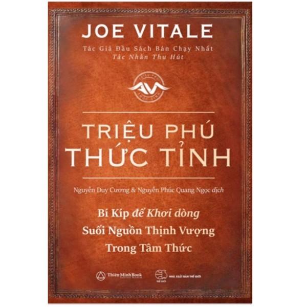 Sách Thiên Minh Book Triệu Phú Thức Tỉnh - Joe Vitale