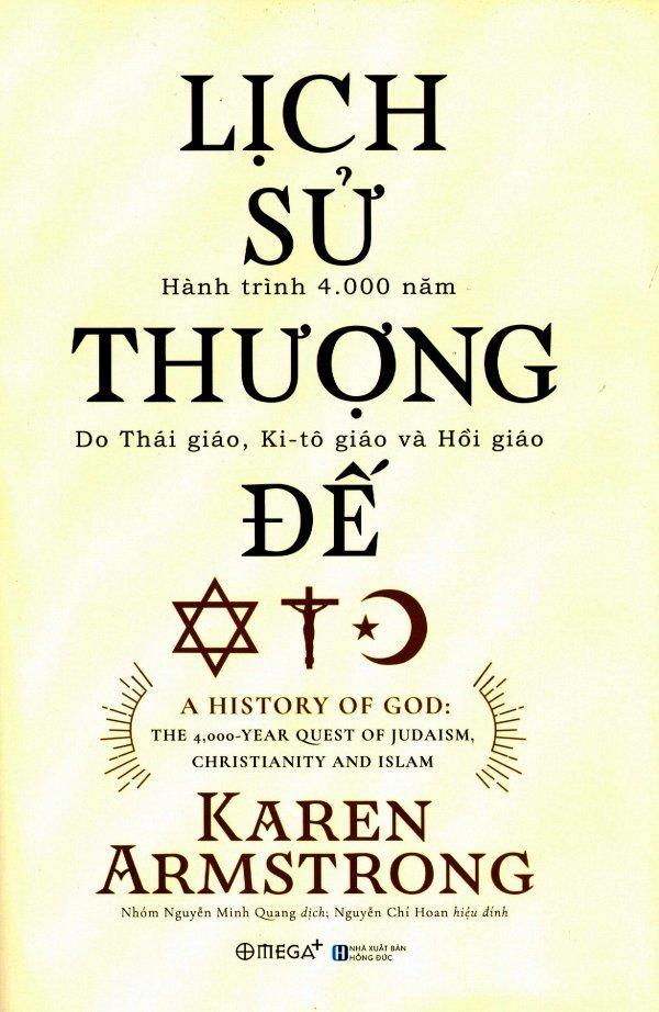 Mua Lịch Sử Thượng Đế - Karen Armstrong,Nhóm Nguyễn Minh Quang