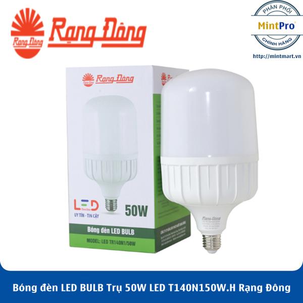 Bóng đèn LED BULB Trụ 50W LED T140N1/50W.H Rạng Đông - Hàng Chính Hãng